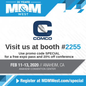 Comco at MDM West 2020 in booth 2255