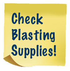 Check blasting supplies during annual maintenance.